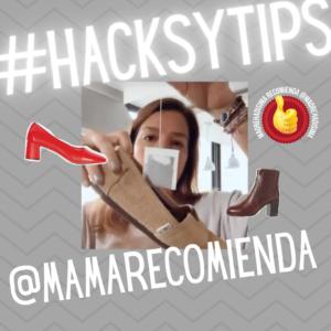 #HacksYTips con @MamaRecomienda